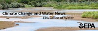 EPA Climate Change and Water News
